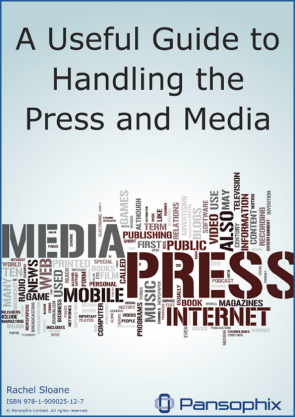 A Useful Guide to Handling the Press and Media